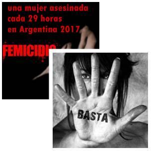 Violencia de género 2017 : una mujer fue asesinada cada 29 horas en Argentina ; asesinatos  que dejaron a 345 hijos sin mamá