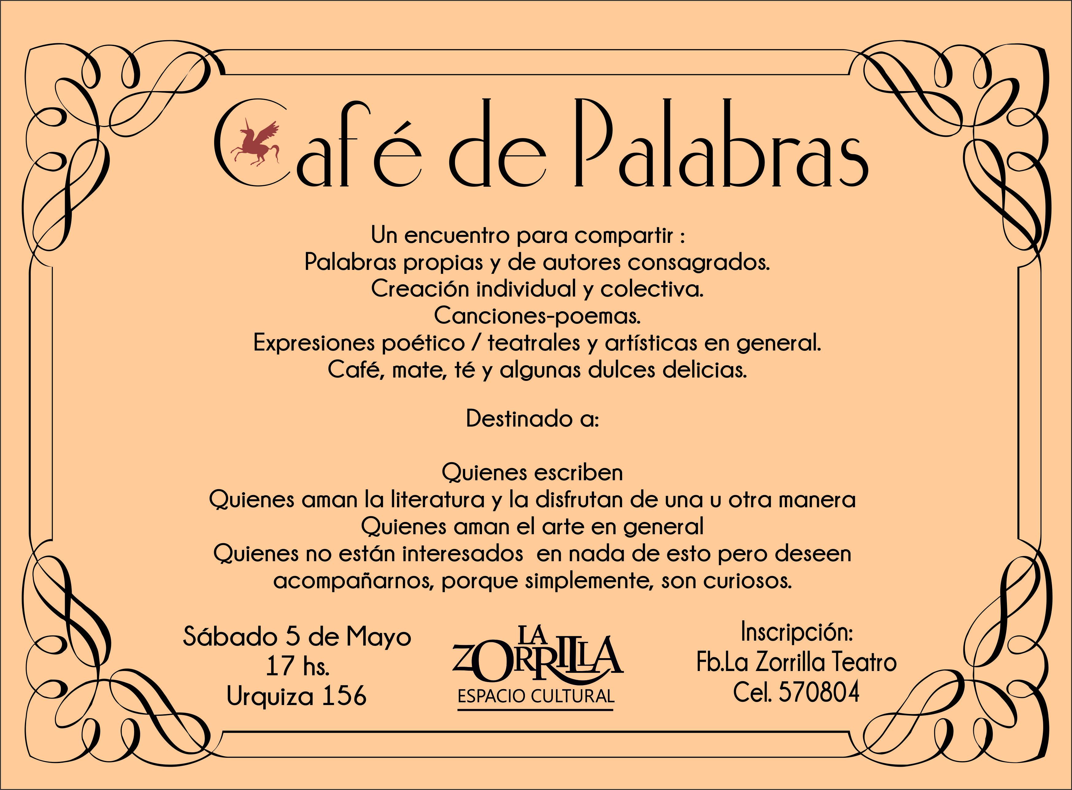 El Espacio Cultural La Zorrilla invita a participar del CAFÉ DE PALABRAS.