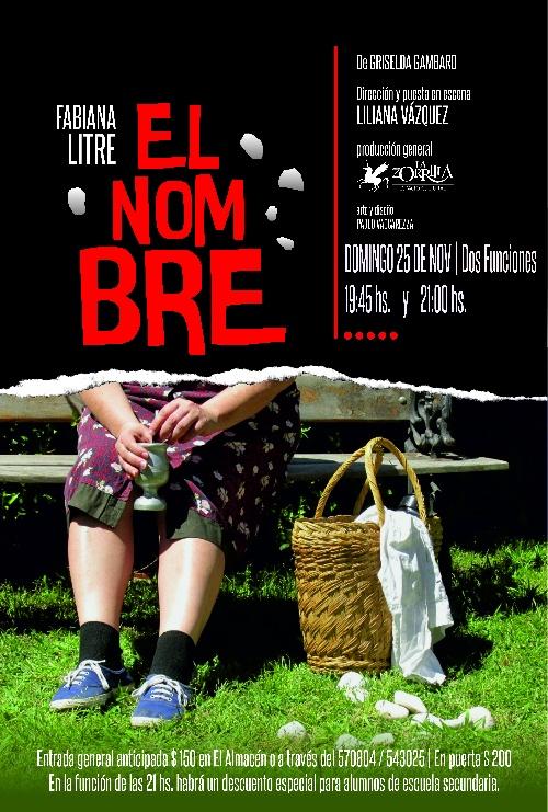 Dos nuevas presentaciones de la obra  EL NOMBRE, en La Zorrilla.