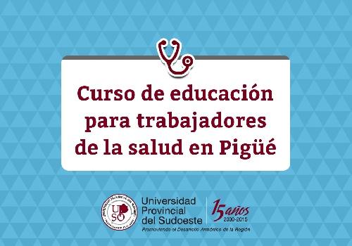Curso de Educación para trabajadores de la Salud en Pigüé