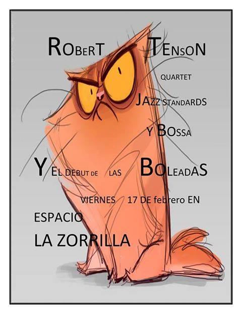 Jazz, Tango, Bossa Nova y Boleros en La Zorrilla